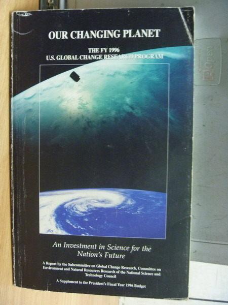 【書寶二手書T2╱科學_QHZ】Our Changing Planet_1996年