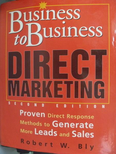 【書寶二手書T5/大學商學_QKP】Business to business direct marketing _Bly