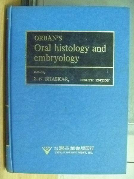 【書寶二手書T5/大學理工醫_WFR】Orbans Oral Histology and Embryology_1976