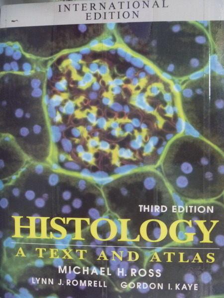 【書寶二手書T3/大學理工醫_QLI】Histology a Text and Atlas_3/e_Lynn J. Ro