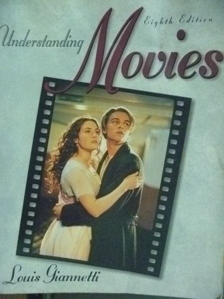 【書寶二手書T9/影視_QLA】Understanding Movies_Giannetti, Louis_英文書