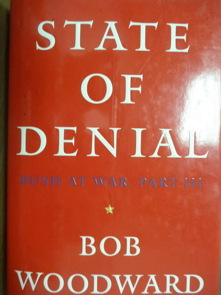 【書寶二手書T5/軍事_QLG】State of Denial: Bush at War, Part III_WOODW