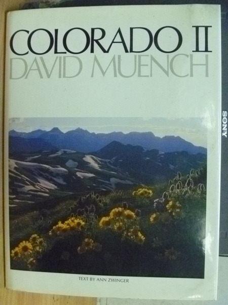【書寶二手書T2/攝影_YIP】Colorado_II_Text by Ann Zwinger_攝影集