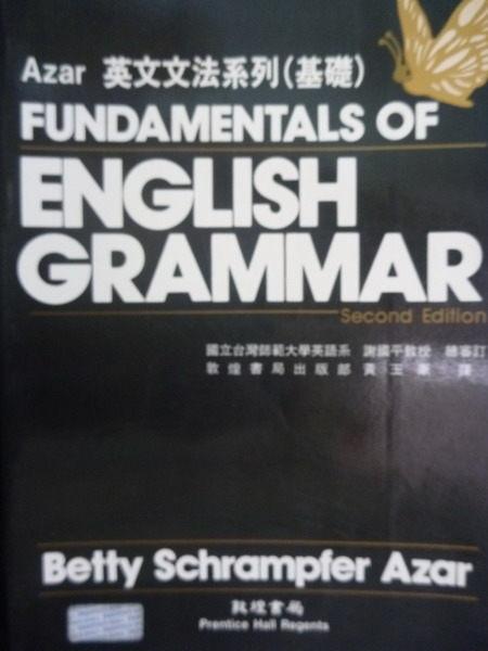【書寶二手書T9/語言學習_PNS】英文文法系列:基礎篇 2/e_原價380_Betty Schrampfer