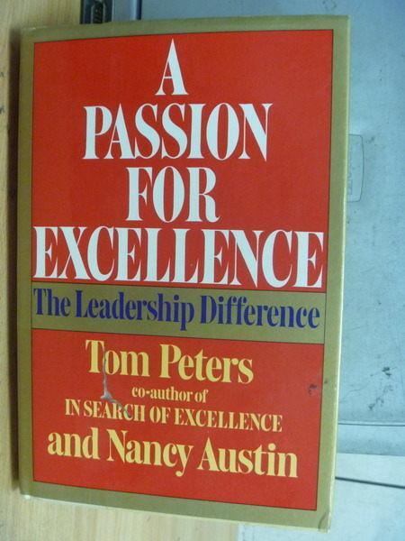 【書寶二手書T8/財經企管_ZAM】A Passion for Excellence_Peters等_1985年_英文