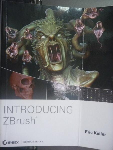 【書寶二手書T2/電腦_PPC】Introducing ZBrush_Eric Keller