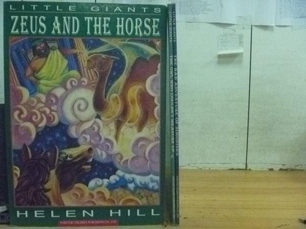 【書寶二手書T9/兒童文學_ZAM】Little Giants_Zeus and The Horse等_3本合售