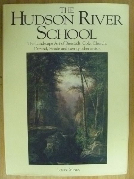 【書寶二手書T3/藝術_ZAI】The Hudson River School_Louise Minks_1989年