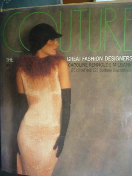 【書寶二手書T3/設計_ZBE】Couture: The Great Fashion Designers_Carolin