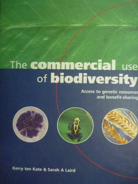 【書寶二手書T9/科學_ZAL】The commercial use of biodiversity_Kate, Ker