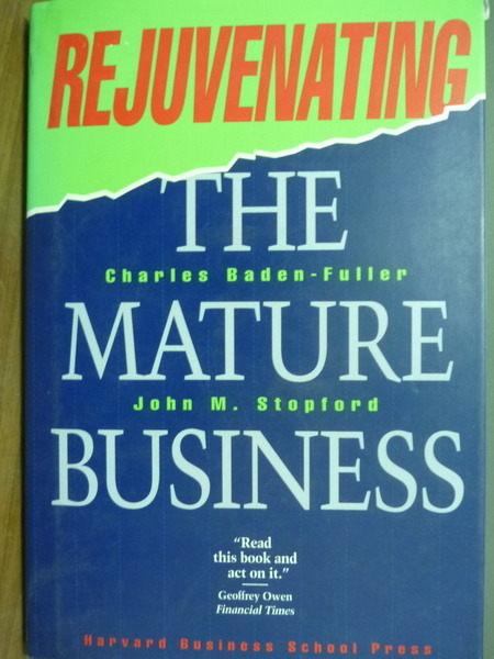 【書寶二手書T6/財經企管_QBP】Rejuvenating the Mature Business_John Stop