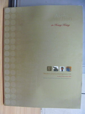 【書寶二手書T4/收藏_YFG】Asian Auction Week in Hong Kong_Modern and C
