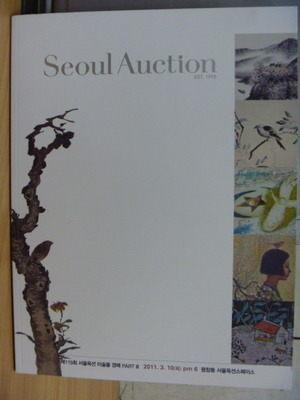 【書寶二手書T4/收藏_YFG】Seoul Auction_2011/3_韓文版_油畫.水墨畫等