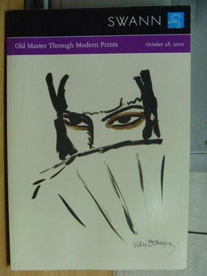 【書寶二手書T6/收藏_XGQ】Swann_Old Master Through Modem Prints_2010/1