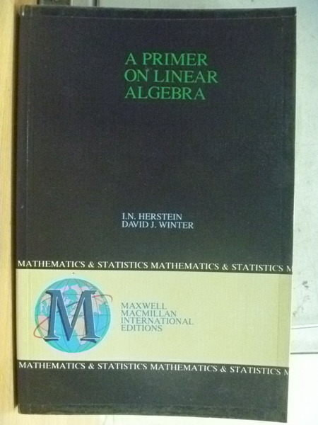 【書寶二手書T6/大學理工醫_YHJ】A Primer On Linear Algebra_David J Winter