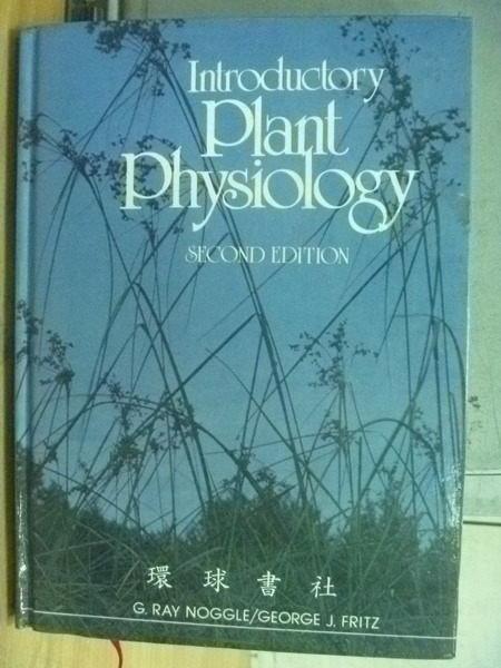 【書寶二手書T6/動植物_YBJ】Introductory Plant Physiology_原價330
