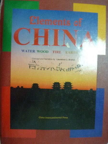 【書寶二手書T9/地理_QLJ】Elements of CHINA_Laurence J. Brahm_英文書