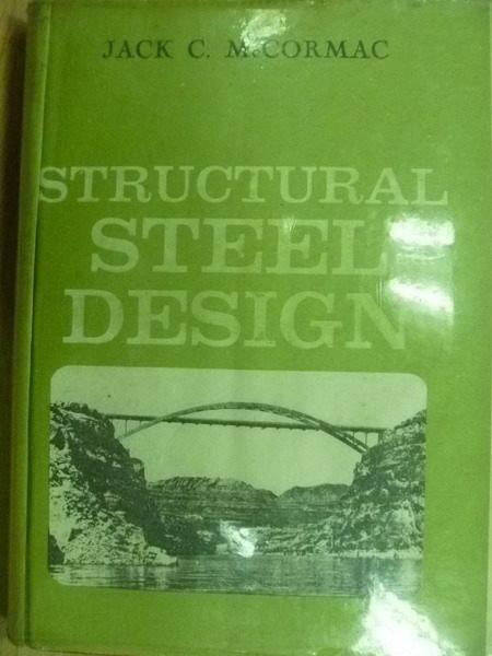 【書寶二手書T5/大學理工醫_NAR】Structural Steel Design_Jack C McCormac_1