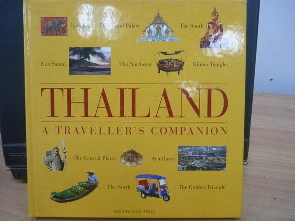 【書寶二手書T8/地理_YKK】Thailand_A Travellers Companion_1994年
