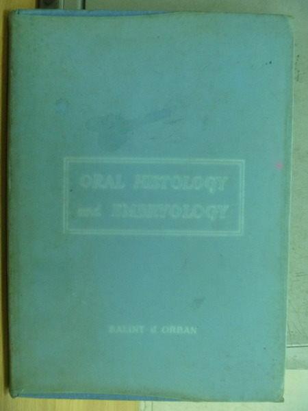 【書寶二手書T8/大學理工醫_WFA】Oral Histology and Embryology_4/e_1957年_O