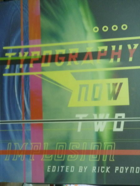 【書寶二手書T7/設計_PEW】Typography Now Two Implosion_Rick Poynor_原文書