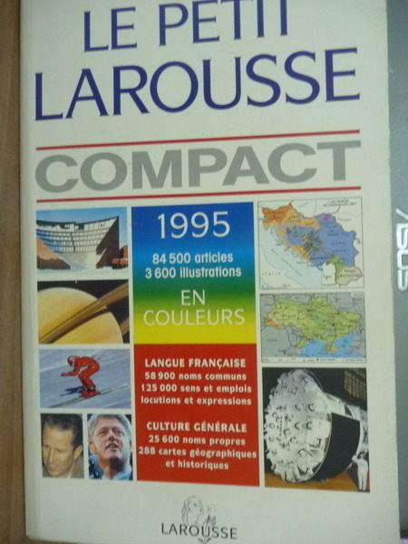 【書寶二手書T5/字典_PEW】Le petit Larousse compact 1995 en couleurs_L
