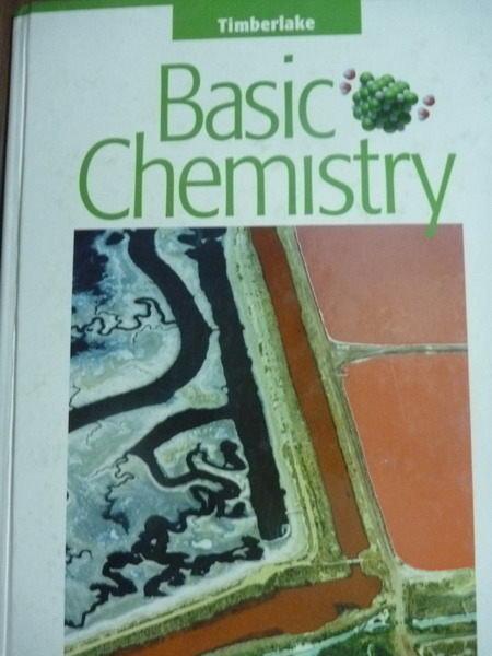 【書寶二手書T4/大學理工醫_PLZ】Basic Chemistry_Karen C. Timberlake_原文書