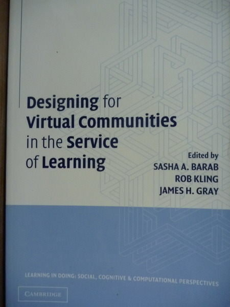 【書寶二手書T7/電腦_PLG】Designing for Virtual Communities in the Ser