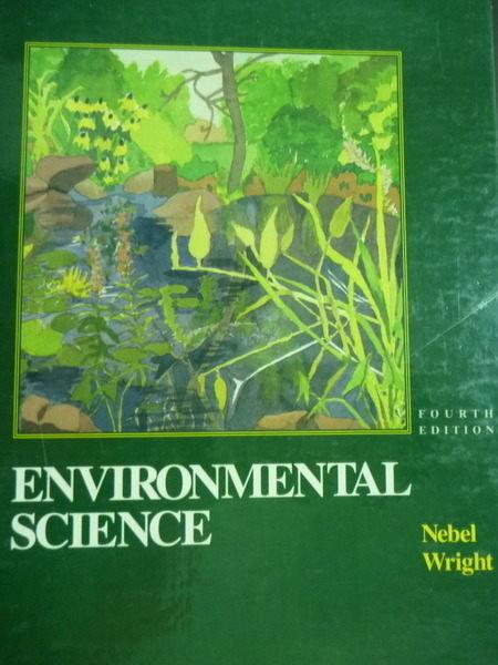 【書寶二手書T3/大學理工醫_PGP】Environmental Science_Nebel , Wright_4/e_