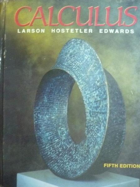 【書寶二手書T7/大學理工醫_PGP】Calculus_Larson , Hostetler , Edwards_5/e