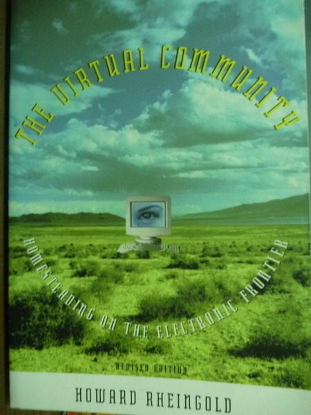 【書寶二手書T9/大學資訊_PFM】The Virtual Community_Howard Rheingold_原文書