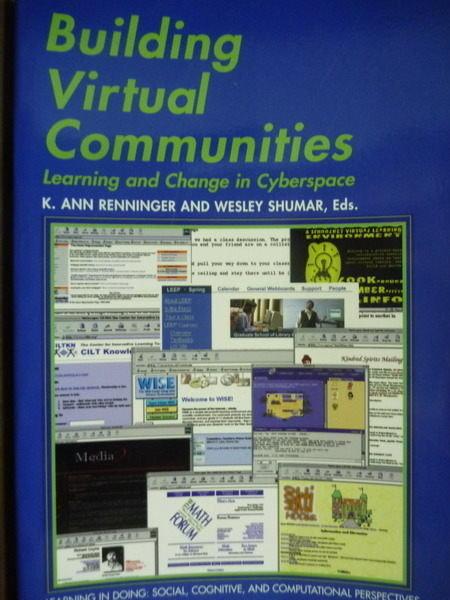 【書寶二手書T3/大學資訊_PFM】Building Virtual Communities_Renninger , S