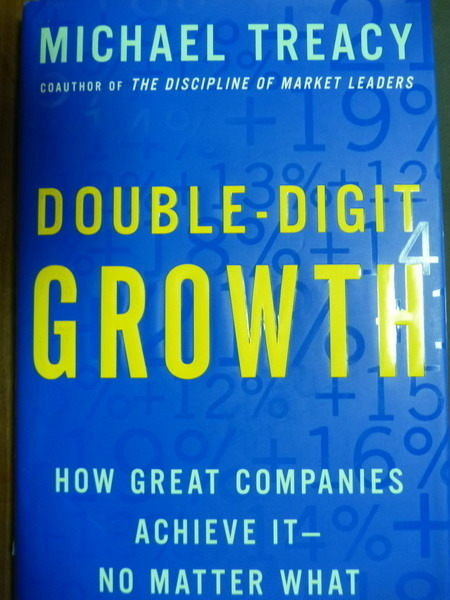 【書寶二手書T5/財經企管_PIL】Double-Digit Growth_Michael Treacy_原文書