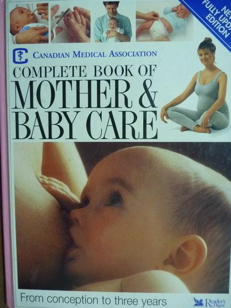 【書寶二手書T5/保健_PEZ】COMPLETE BOOK OF MOTHER & BABY CARE_Canadian