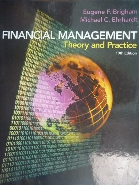 【書寶二手書T8/大學商學_ZDD】Financial Managemen_Eugene F. Brigham, Mic