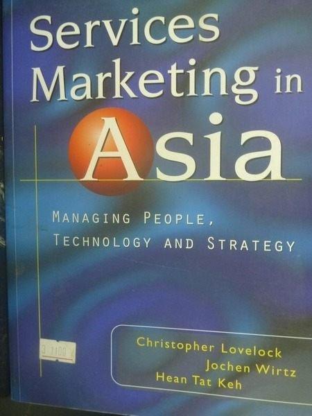 【書寶二手書T2/大學商學_ZDD】Services Marketing in Asia_Lovelock.Wirtz.