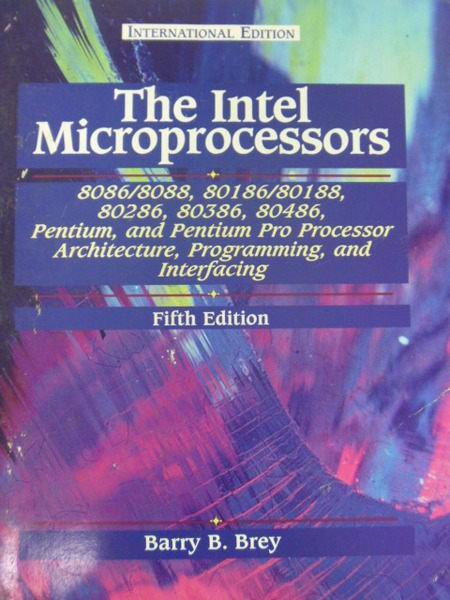 【書寶二手書T5/電腦_QXE】The Intel microprocessors_Barry B. Brey.