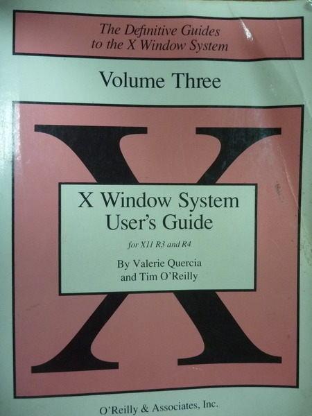 【書寶二手書T2/大學資訊_QXA】X Window System users guide 3_原文書