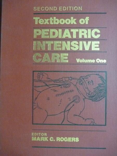 【書寶二手書T2/大學理工醫_QXF】Textbook of pediatric intensive care:Volu