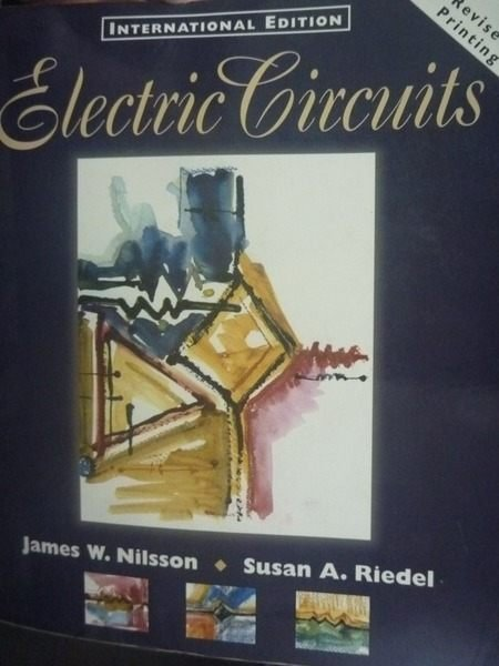 【書寶二手書T4/大學理工醫_ZCB】electric gircuits_James William Nilsson