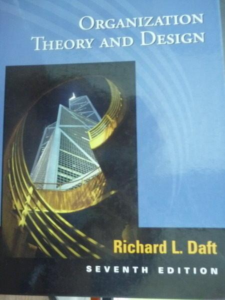 【書寶二手書T8/大學商學_PMG】Organization Theory and Design_Richard L.D