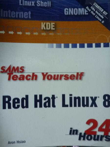 【書寶二手書T5/大學資訊_PND】SAMS Teach Yourself Red Hat Linux8 in 24 H