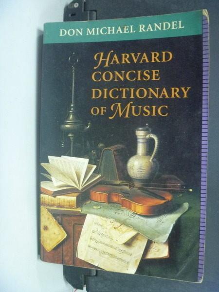 【書寶二手書T8╱音樂_NAF】Harvard Concise Dictionary of Music: Don Mic