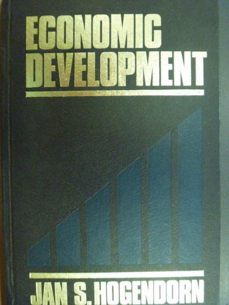 【書寶二手書T9/大學商學_ZJL】Economic Development_Hogendorn_1/E_1987年