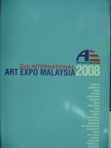 【書寶二手書T5/藝術_ZKU】2ND International Art Expo Malaysia 2008