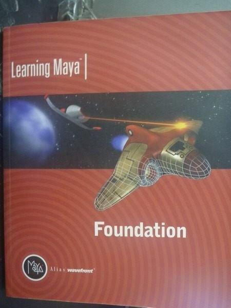 【書寶二手書T6/大學教育_ZCK】Learning Maya | Foundation_Alias_附CD