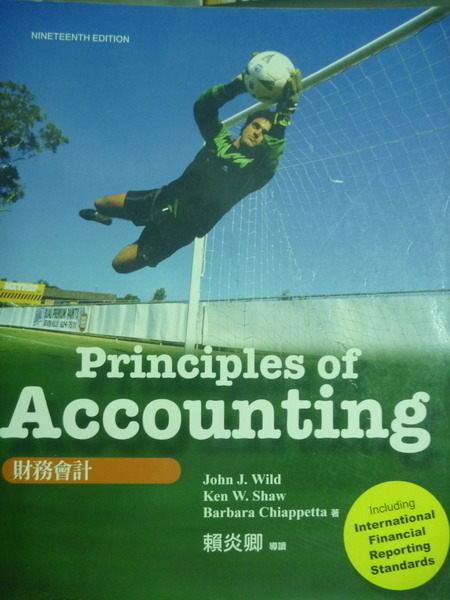【書寶二手書T2/大學商學_QFZ】Principles of accounting:財務會計_Wild,Shaw,Ch
