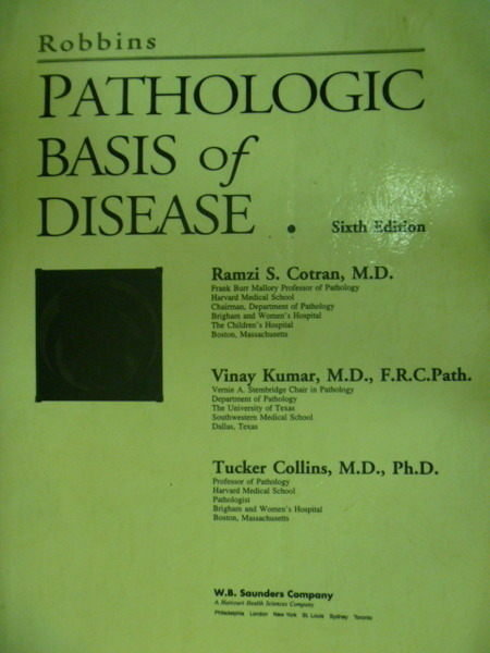【書寶二手書T6/大學理工醫_PAC】Pathologic basis of Disease_6/e_Ramzi S.