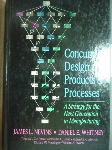 【書寶二手書T4/大學理工醫_PDI】Concurrent Design of Products and Process