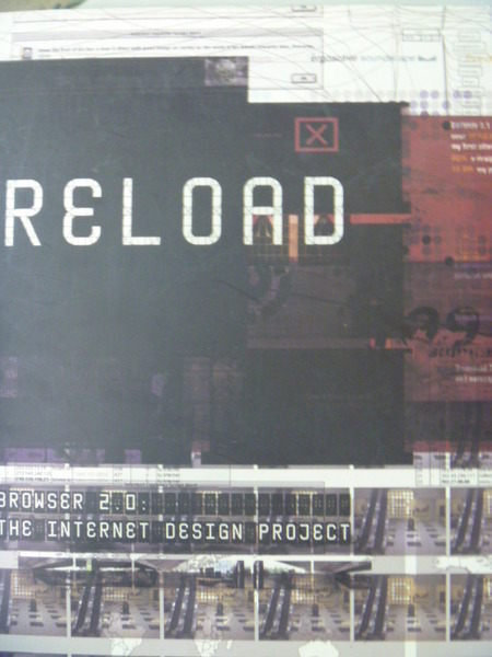 【書寶二手書T5/網路_ZBX】Reload (Browser 2.0)_design project_原價990
